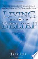 Living Beyond Belief Book PDF