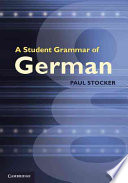Read Online A Student Grammar of German For Free