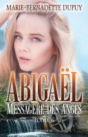Pdf Abigaël, Messagère des Anges T. 6 Telecharger