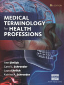 Medical Terminology for Health Professions   Merriam Webster s Medical Desk Dictionary   Medical Terminology for Health Professions Mindtap Access Code Book PDF