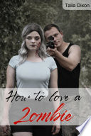 How to love a Zombie