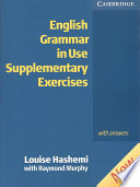 """English Grammar in Use Supplementary Exercises with Answers"" by Louise Hashemi, Raymond Murphy"