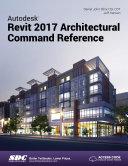 Autodesk Revit 2017 Architectural Command Reference Pdf/ePub eBook