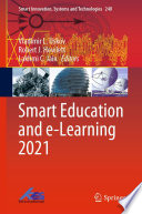 Smart Education and e Learning 2021