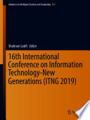 16th International Conference on Information Technology New Generations  ITNG 2019  Book