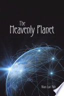 The Heavenly Planet