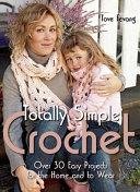 Totally Simple Crochet