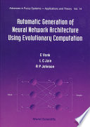 Automatic Generation of Neural Network Architecture Using Evolutionary Computation
