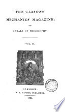 The Glasgow Mechanics Magazine And Annals Of Philosophy