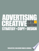 """Advertising Creative: Strategy, Copy, and Design"" by Tom Altstiel, Jean Grow, Marcel Jennings"