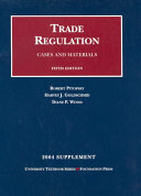 Trade regulation: cases and materials