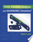 Finite Element Analysis with SOLIDWORKS Simulation Book