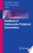 Handbook of Endovascular Peripheral Interventions