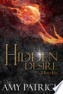 Hidden Desire  Book 6 of the Hidden Saga