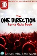 1D   The One Direction Lyrics Quiz Book