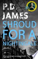 Shroud for a Nightingale Book PDF