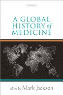 A Global History of Medicine