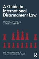 Pdf A Guide to International Disarmament Law Telecharger