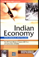 Indian Economy-Performance And Policies (For Du B.Com (Hons Course)