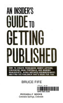 An Insider's Guide to Getting Published