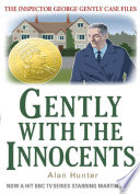 Gently with the Innocents Book