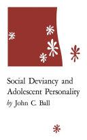 Social Deviancy and Adolescent Personality [Pdf/ePub] eBook