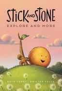 Stick and Stone Explore and More Book PDF