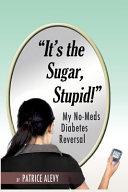 It's the Sugar, Stupid