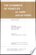 The Dynamics of Vehicles on Roads and on Tracks Book