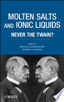 Molten Salts and Ionic Liquids