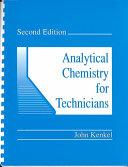 Analytical Chemistry for Technicians, Second Edition