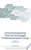 Concurrent Engineering  Tools and Technologies for Mechanical System Design Book