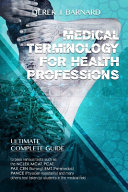 Medical Terminology for Health Professions 2  0 Book PDF