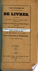 Catalogue d'une fort belle collection de livres, ... provenant de la bibliothèque d'un amateur distingué de cette ville