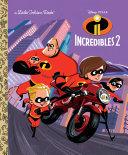 Incredibles 2 Little Golden Book (Disney/Pixar Incredibles 2) [Pdf/ePub] eBook