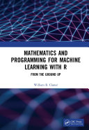 Mathematics and Programming for Machine Learning with R