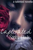 Captivated (Talented Saga #3.5)