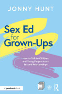 Sex Ed for Grown Ups