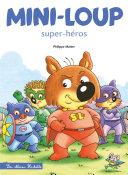 Mini-Loup Super-héros (TP) Pdf/ePub eBook
