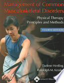 Management of Common Musculoskeletal Disorders  : Physical Therapy Principles and Methods