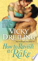 How to Ravish a Rake