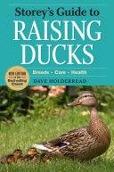 Storey s Guide to Raising Ducks  2nd Edition