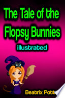 The Tale of the Flopsy Bunnies illustrated Book PDF