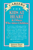 Careers for Kids at Heart & Others who Adore Children ebook