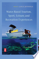 Water Based Tourism  Sport  Leisure  and Recreation Experiences