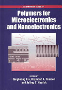 Polymers for Microelectronics and Nanoelectronics