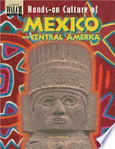 Hands On Culture Of Mexico And Central America Book PDF
