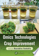 Omics Technologies and Crop Improvement