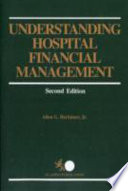 Understanding Hospital Financial Management