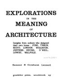 Explorations in the Meaning of Architecture